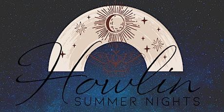 Howlin Summer Nights tickets