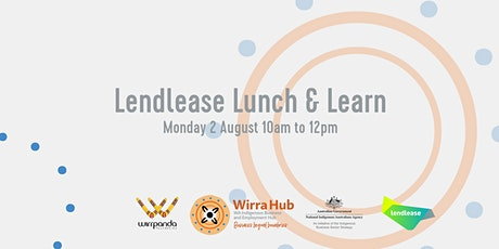 Lendlease Lunch & Learn tickets