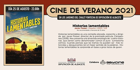 CINE DE VERANO Jardines Fontecha | Historias Lamentables | Miérc. 25 agosto entradas