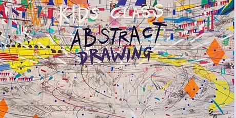 KIDS CLASS: Abstract Drawing with Julie Mehretu tickets