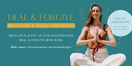 Heal & Forgive Kakao-Zeremonie mit Laura Malina Seiler und Ana Sophie Rose tickets