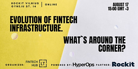 Evolution of Fintech Infrastructure. What`s around the corner? tickets
