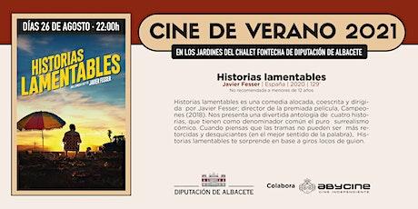 CINE DE VERANO Jardines Fontecha | Historias Lamentables | Jue. 26 agosto entradas
