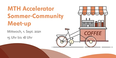 MTH Accelerator Sommer Community Meetup Tickets