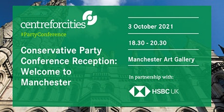 Conservative Party Conference Reception: Welcome to Manchester tickets
