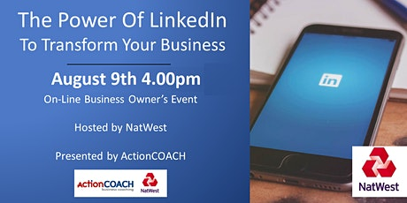 The Power Of LinkedIn  - To Transform Your Business tickets