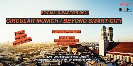 Social X-Factor Finale: Circular Munich - Beyond Smart Cities tickets