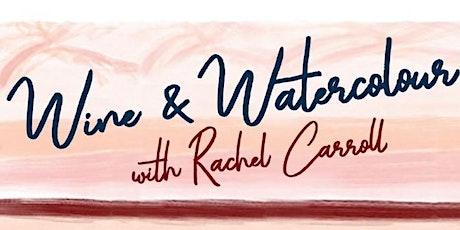 Wednesday  Wine & Watercolour - Online tickets