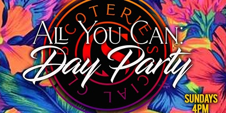 DAY PARTY 4-8pm All Inclusive Food+Drinks tickets