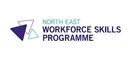 North East Workforce Skills Online Launch Event Tickets