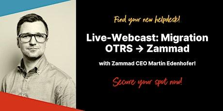 Free Webinar: Migration from OTRS to Zammad (English) tickets