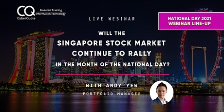 Will the SG Stock Market Continue to Rally in the Month of National Day? tickets