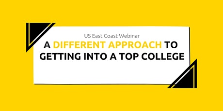 08.17.2021 NY Webinar: A Different Approach to Getting Into a Top College tickets