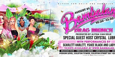 Bambalan presents...Drag Brunch August 2021 tickets