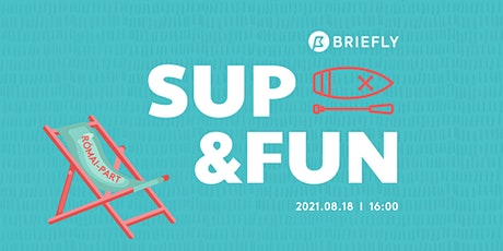 SUP & FUN by BRIEFLY tickets