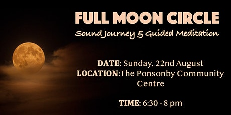 Full Moon Circle - Sound Journey & Guided Meditation tickets