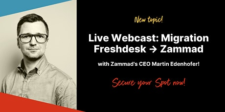 Free Webinar: Migration from Freshdesk to Zammad (English) tickets