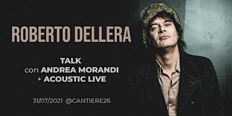 Roberto Dell'Era (AfterHours) - Talk & Acoustic Live biglietti
