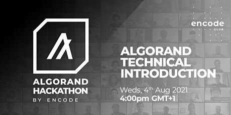 Algorand Hack: Algorand Technical Workshop tickets