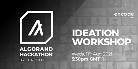 Algorand Hack: Ideation Workshop tickets