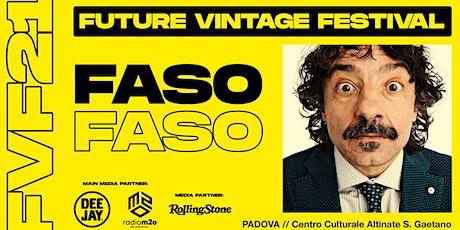 FASO // Future Vintage Festival 2021 biglietti