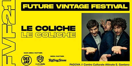 LE COLICHE // Future Vintage Festival 2021 biglietti