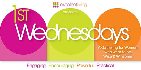 Excellent Living presents 1st Wednesdays tickets
