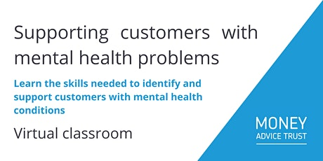 Supporting customers with mental health problems tickets