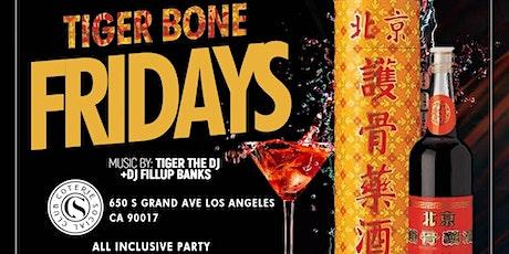 CSC Presents: Tiger Bone Fridays-All Inclusive Party DTLA tickets