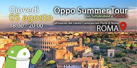 TuttoAndroid e Oppo per l'OPPO SUMMER TOUR biglietti