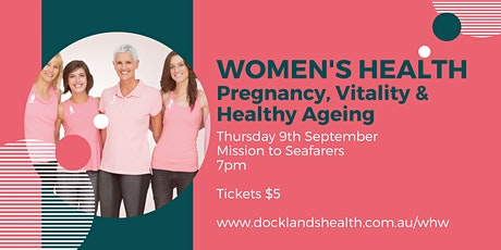 Women's Health: Pregnancy, Vitality and Healthy Aging tickets