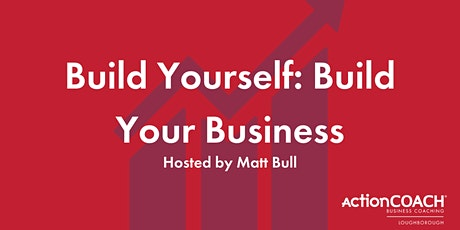 Business Masterclass: Build Your Business tickets