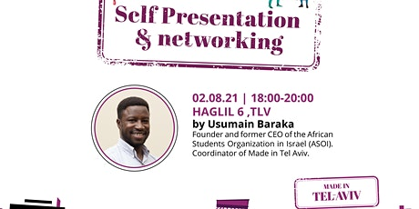 Self - Presentation and Networking ingressos