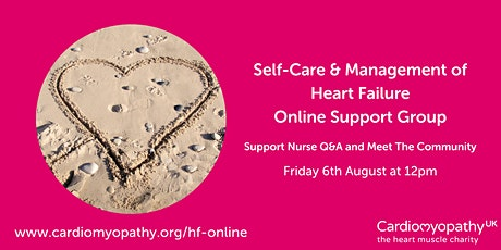 Self-Care & Management of Heart Failure Online Support Group tickets