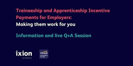 Traineeship and Apprenticeship Incentive Payments for Employers tickets