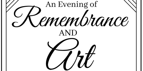 """""""AN EVENING OF REMEMBRANCE AND ART""""  Honoring George Hunt tickets"""