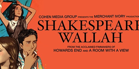 """Film Screening Of """"Shakespeare Wallah"""" With 2-Course Dinner At India Club tickets"""