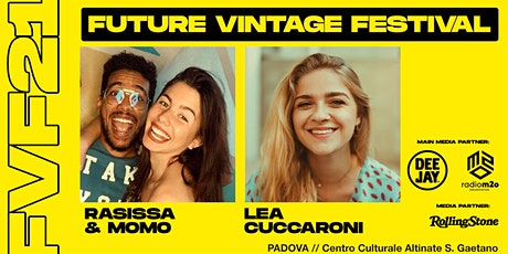 RAISSA E MOMO, LEA CUCCARONI e HELIO DI NARDO // Future Vintage Festival biglietti