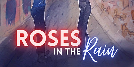 """Launch Event for """"Roses in the Rain"""" tickets"""