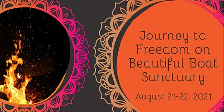 Journey to Freedom Retreat on Boat Sanctuary tickets