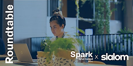 Spark Roundtable: Future of Working tickets