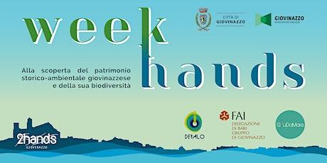WEEK-HANDS Day 2 (Percorso Rurale + Degustazione) biglietti