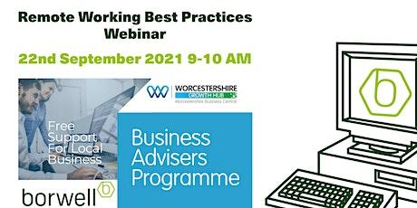Business Adviser Programme -   Remote Working Best Practices Webinar tickets