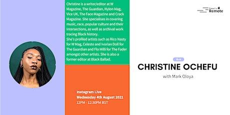 Q&A on Instagram Live with Christine Ochefu tickets