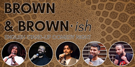 Brown & Brown·ish - English Stand Up Comedy Night tickets