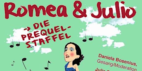 Matiné.- Romeo & Julio - Die Prequel-Staffel - Daniela Bosenius Tickets