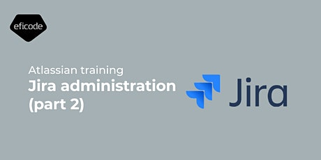 Jira administration (part 2) - 10.11.2021 tickets