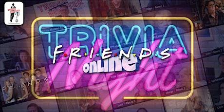 Friends Online Trivia tickets