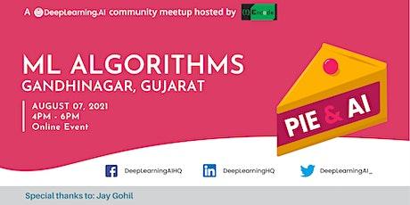 Pie & AI: Gandhinagar - Machine Learning Algorithms tickets