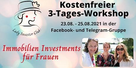 Kostenfreier Immobilien Investment Workshop für Frauen Tickets